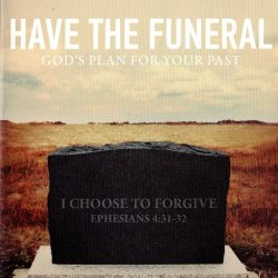 Have the Funeral