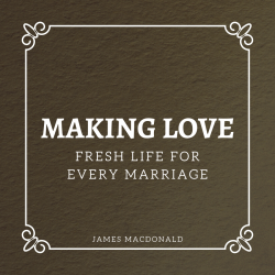 Making Love - Fresh Life for Every Marriage
